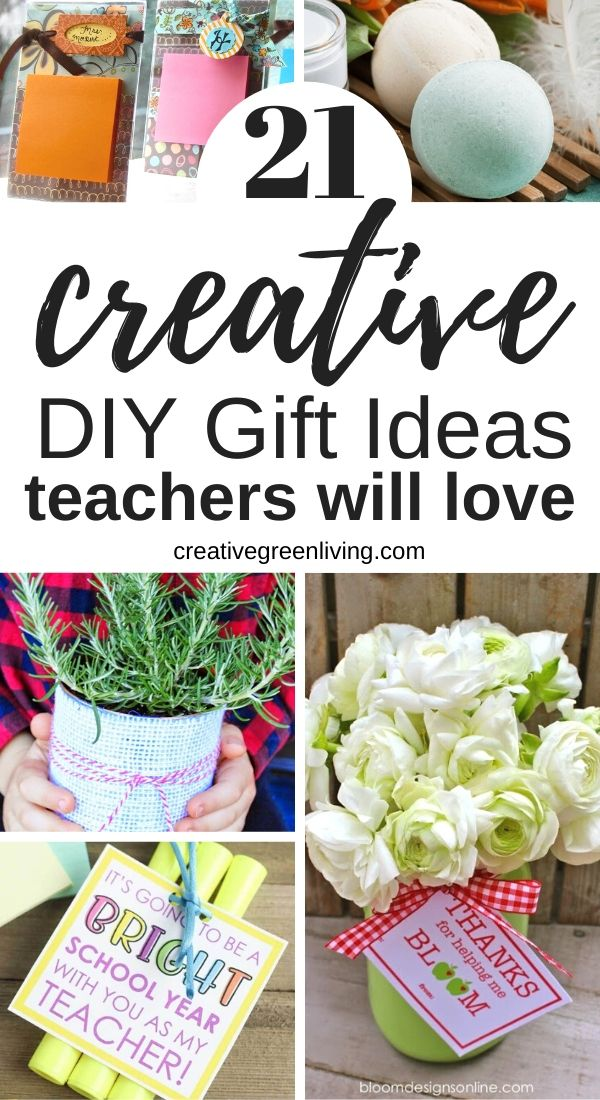 21 of the best DIY teacher gifts. These are perfect for Christmas, first day back or school or the end of the year. Show appreciation to your favorite teacher with these easy, handmade gift ideas including several cheap ideas you can make with dollar tree materials. These unique ideas will definitely make you stand out. #creativegreenliving #teachergifts #giftideas #DIYgifts