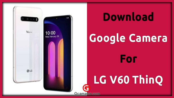 Gam For LG V60 Config File