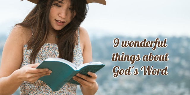 These 9 wonderful life-changing benefits and purposes of God's Word deepen our love for Scripture.
