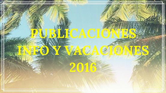Publicaciones + info de verano 2016