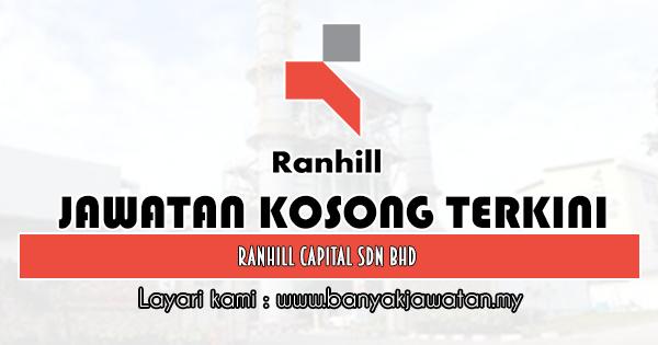 Jawatan Kosong 2020 di Ranhill Capital Sdn Bhd