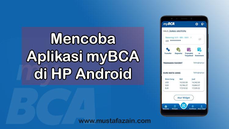Mencoba Aplikasi myBCA di HP Android