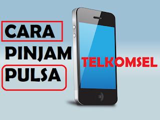 Cara Pinjam Pulsa Darurat di Telkomsel Tanpa Biaya Terbaru