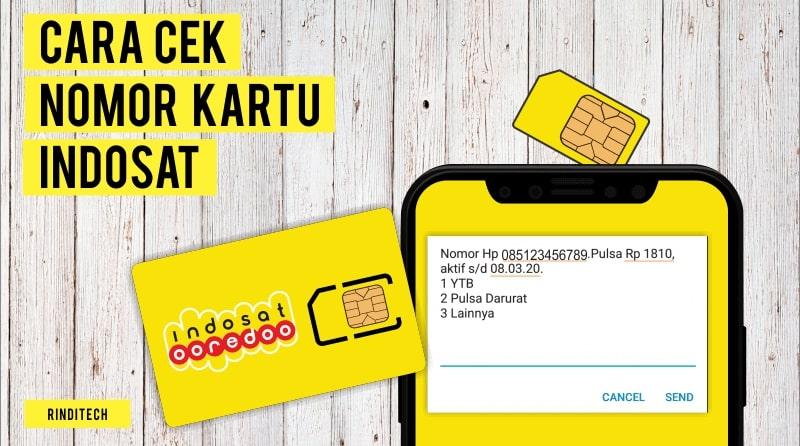 Cara Mudah Cek Nomor Indosat Ooredoo | Rindi Tech