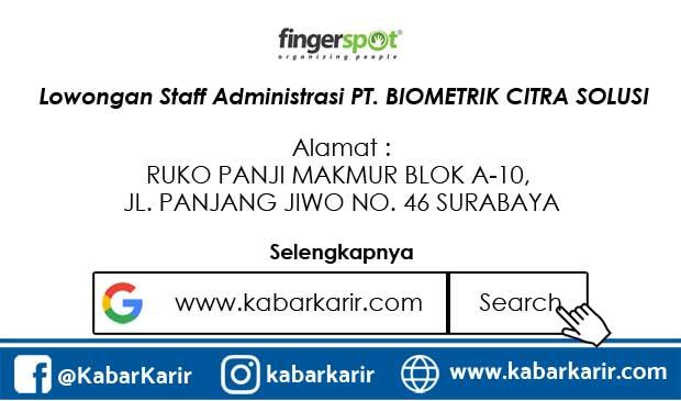 Lowongan Staff Administrasi PT. BIOMETRIK CITRA SOLUSI