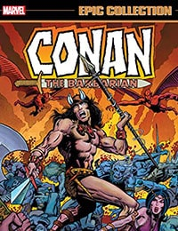Conan The Barbarian Epic Collection: The Original Marvel Years - The Coming Of Conan