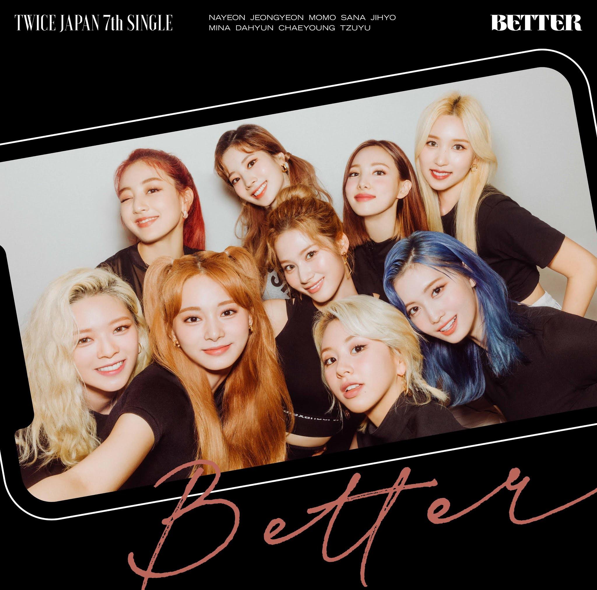 """TWICE JAPAN 7th SINGLE  """"BETTER"""" Akan Segera Dirilis"""