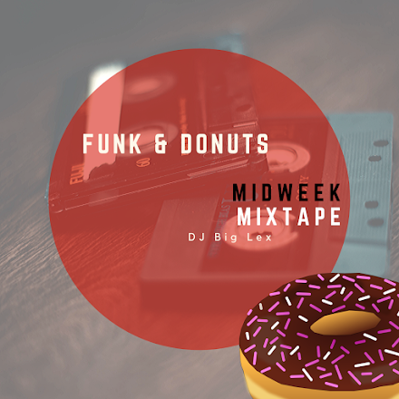 Funk & Donuts 2019 Set 1 Mixtape von DJ Big Lex