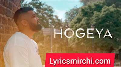Hogeya Song Lyrics   Ezu   Latest Punjabi Songs 2020