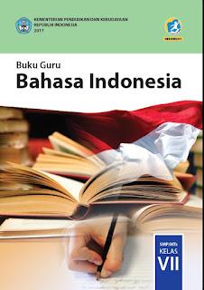 Download Buku Guru Mata Pelajaran Bahasa Indonesia Kelas VII SMP/MTs Kurikulum 2013 Revisi 2017