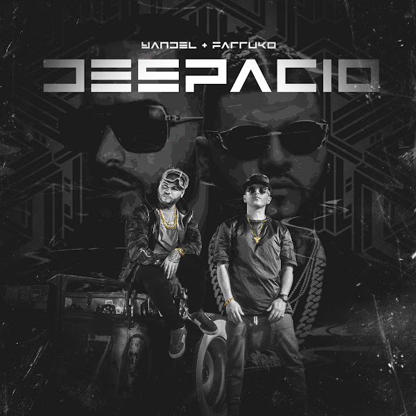 Yandel & Farruko - Despacio - Single Cover