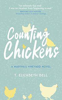 Counting Chickens: A Martha's Vineyard Novel by T. Elizabeth Bell - book promotion
