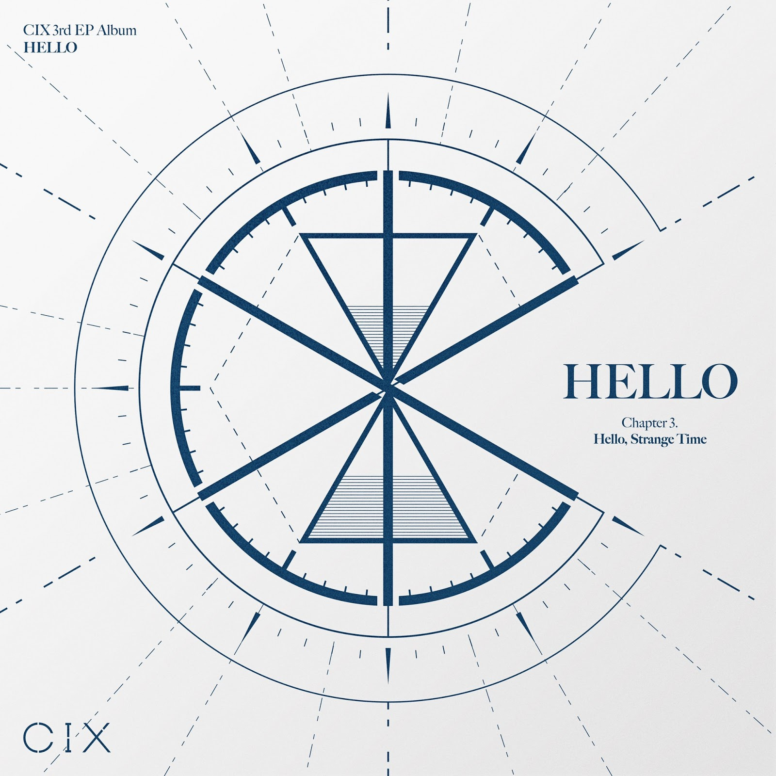 CIX 'HELLO' Chapter 3. Hello, Strange Time
