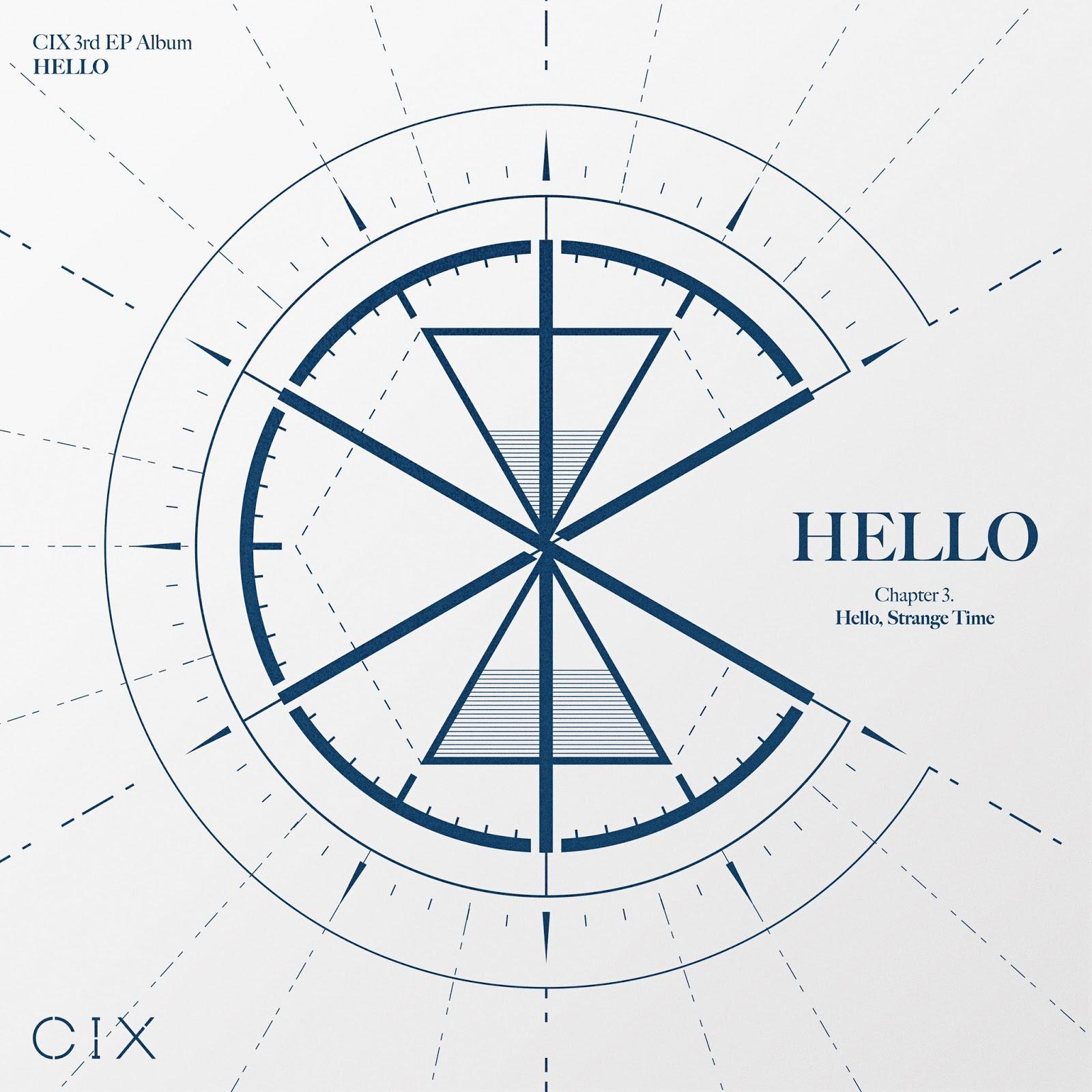 CIX 'HELLO' Chapter 3. Hello, Strange Time