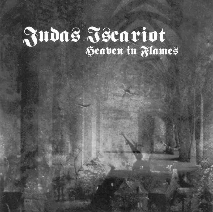 Metal as I like it: Judas Iscariot - Heaven In Flames (1999)