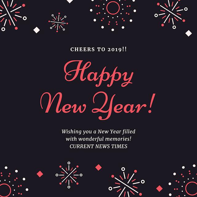 https://www.currentnewstimes.com/2018/12/happy-new-year.html