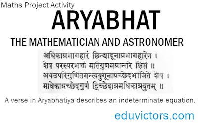 Class 10 Maths Project Activity: ARYABHAT – THE MATHEMATICIAN AND ASTRONOMER - A brief profile and his contributions(#Aryabhat)(#class10LabActivity)(#class10Maths)(#eduvictors)