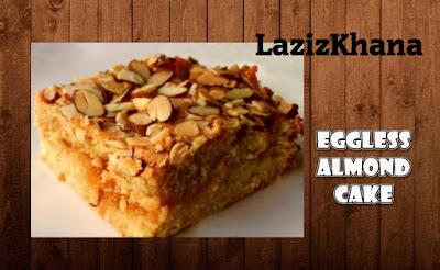 एगलेस बादाम केक बनाने की विधि - Eggless Almond Cake Recipe in Hindi.