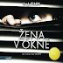 Recenzia: Žena v okně (audiokniha) - A. J. Finn
