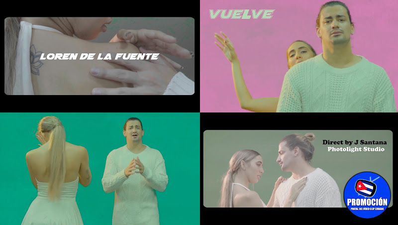Loren de la Fuente - ¨Vuelve¨ - Videoclip - Director J Santana. Portal Del Vídeo Clip Cubano. Música urbana cubana. Reguetón. Cuba.