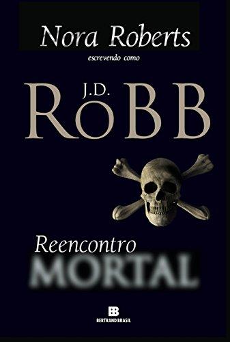 Reencontro mortal J.D. Robb