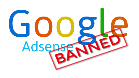 Real Reasons Google Bans/Disables Adsense Account