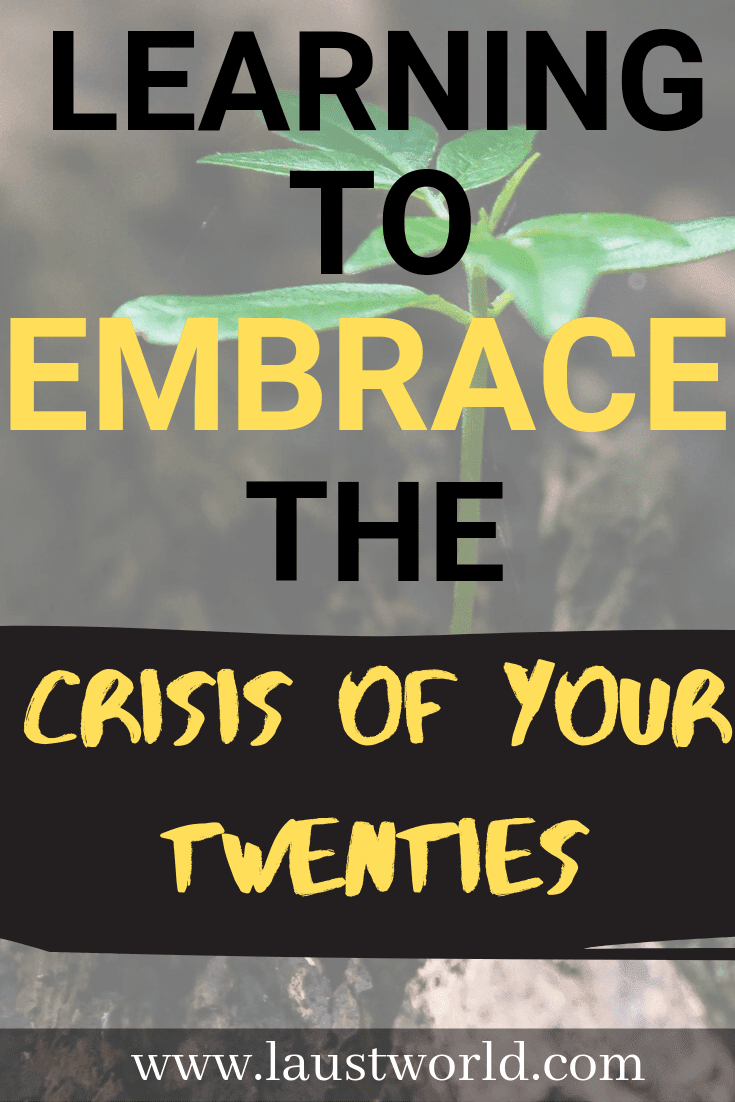 Pinterest graphic that says learning to embrace the crisis of your twenties