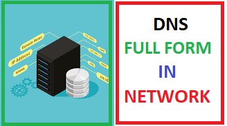 Let's Learn 10 DNS Full Form In Net-Working