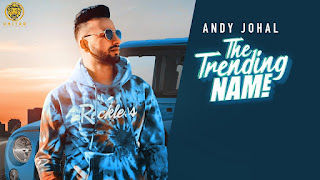 Presenting latest Punjabi song the trending name lyrics penned by Manni Reddu. The trending name song is sung by Andy Johal whereas music given by Gill Saab.