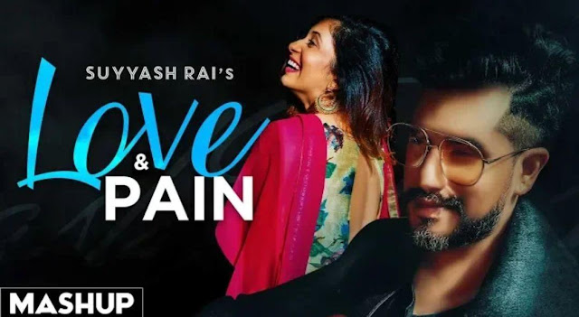 love-pain-cover-mashup-suyyash-rai-ft