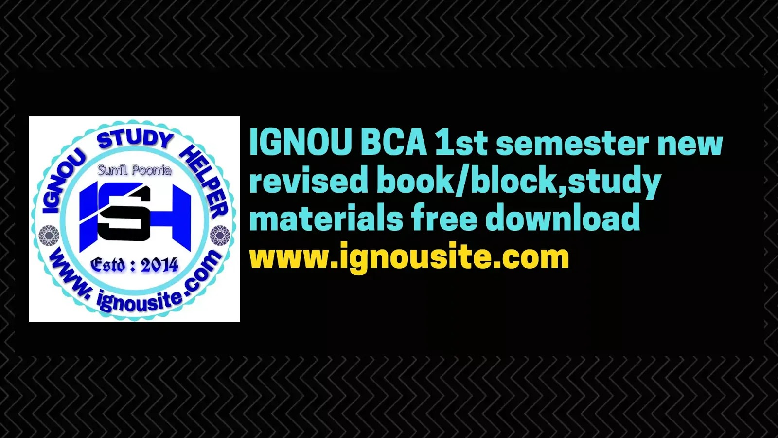 Ignou Bca 1st Semester New Revised Book Block Study Materials Free Download Ignou Study Helper Sunil Poonia
