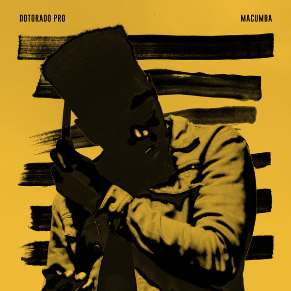 DOWNLOAD EP: DOTORADO PRO - MACUMBA EP