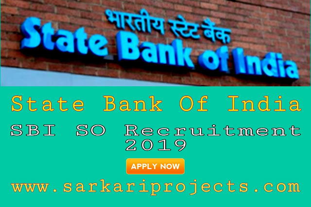 SBI SO Recruitment 2019: Vacancy for 76 Posts in State Bank of India,Apply Now