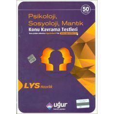 Uğur LYS Psikoloji Sosyoloji Mantık Konu Kavrama Testleri (2016)