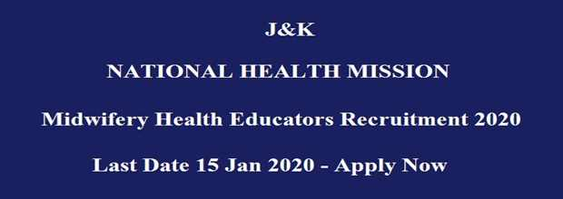 J&K NHM Midwifery Educators Recruitment Notification 2020 Out For Jammu/Srinagar
