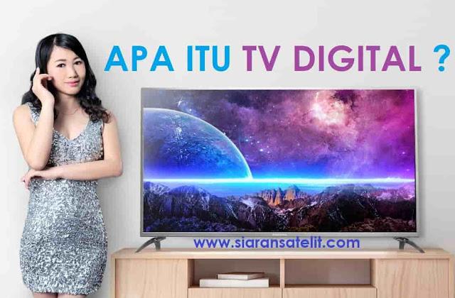 Apa itu Tv Digital ? Simak Jenis dan Perbedaan TV Digital
