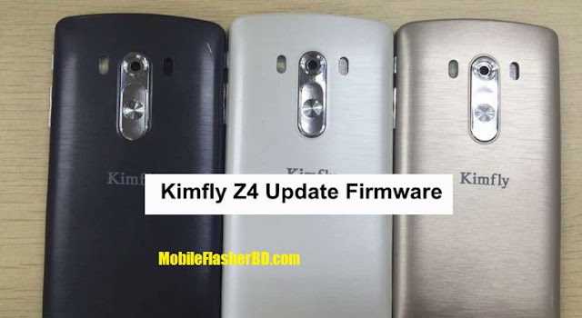 Download Kimfly Z4 Firmware ROM Official Flash File Without Password Free By Jonaki Telecom
