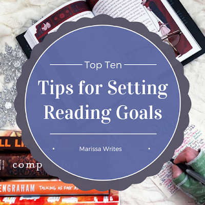 Ten Tips for Setting Reading Goals - TTT on Reading List