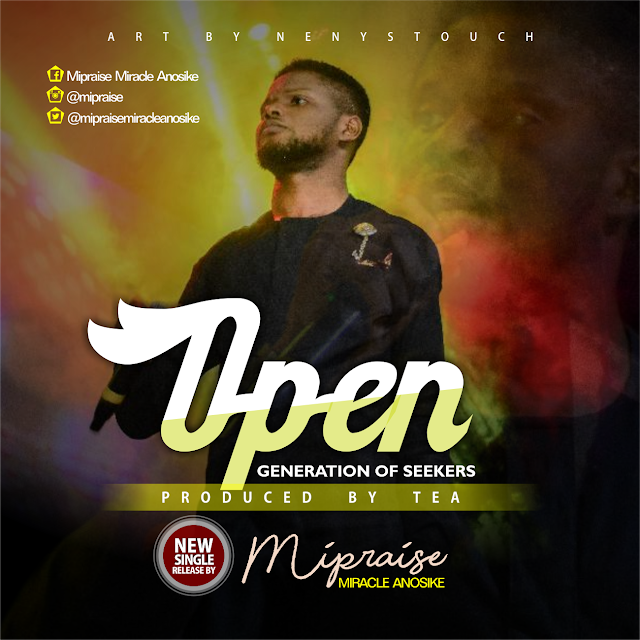 AUDIO: OPEN - MIPRAISE