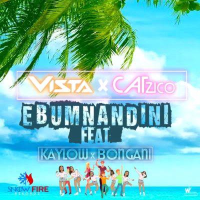 Vista & Catzico – Ebumnandini (feat. Kaylow & Bongani)