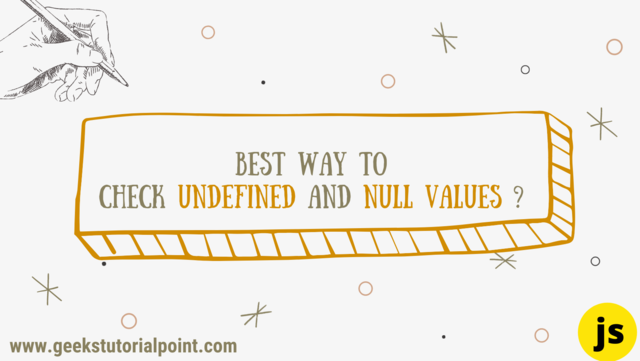 How to check undefined null value in Javascript ?