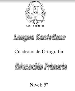 CUADERNO DE ORTOGRAFÍA 5º