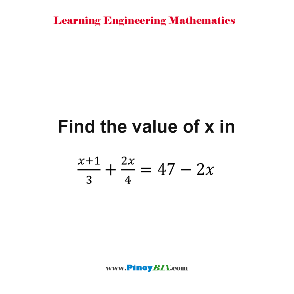 Find the value of x in the equations:  10[A/x + A/y] = A and  2[3A/x - 4A/y] = A