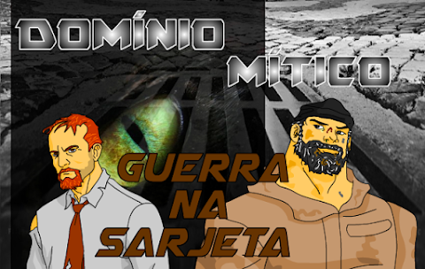 Domínio Mítico - Guerra na Sarjeta #10.