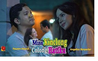 Pemain FTV Miss Kinclong Colong Hatiku