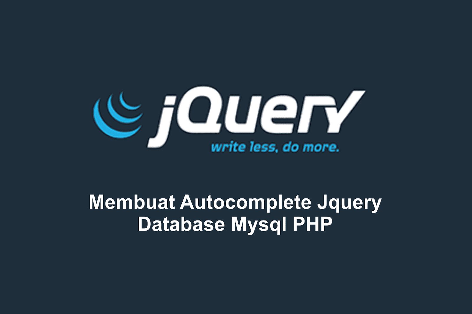 Membuat Autocomplete Dengan Jquery Mysql Dan Php Mari Belajar Coding