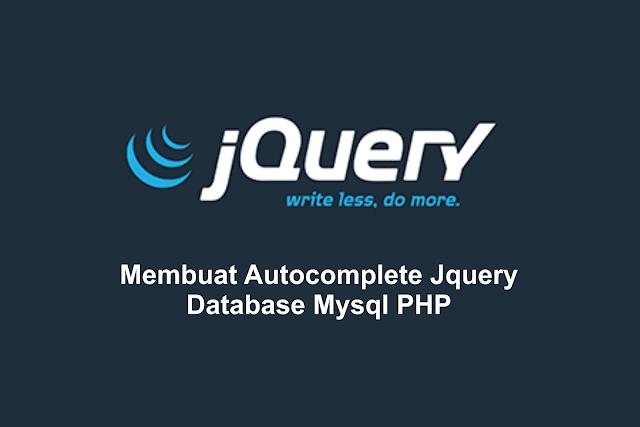 Membuat Autocomplete dengan JQuery MySQL dan PHP