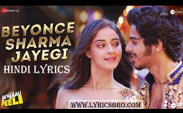 beyonce-sharma-jayegi-lyrics-in-hindi,khaali-peeli