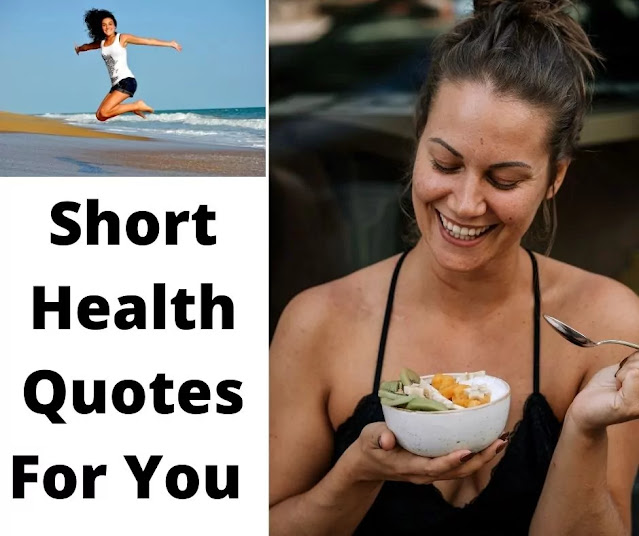 Motivation Short Health Quotes For You