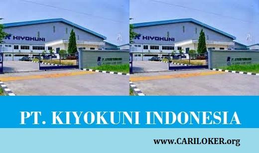 Lowongan SMA/ SMK Operator Produksi PT. KIYOKUNI INDONESIA Jawa Barat 2018